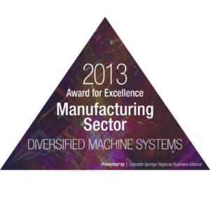 Diversified Machine Systems Wins Manufacturing Award