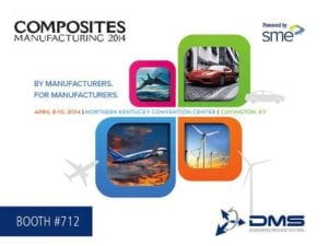 DMS CNC Routers SME Composites Manufacturing 2014 Booth #712