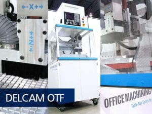 DMS CNC Routers' DMS Table Top CNC Series Office Machining Center for Delcam's Orthotic Technology Forum